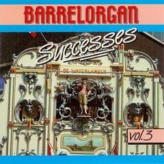 Barrelorgan Successes Vol. 3