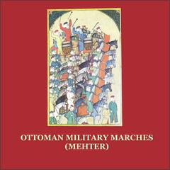 Mehter / Ottoman Military Marches
