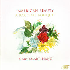 American Beauty: A Ragtime Bouquet