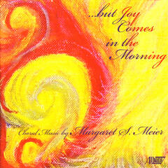 …But Joy Comes in the Morning