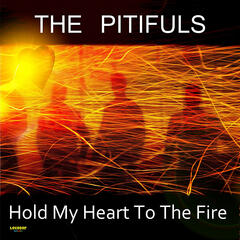 Hold My Heart To the Fire