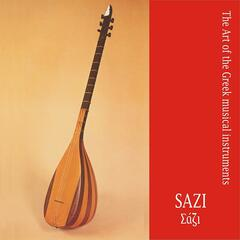 Sazi / The art of the Greek musical instruments