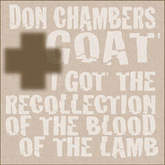 I Got the Recollection of the Blood of the Lamb