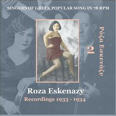 Roza Eskenazy Vol. 2 / Singers of Greek Popular Song in 78 rpm /  Recordings 1933-1934