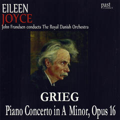 Grieg: Piano Concerto in A Minor, Opus 16