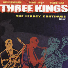 Three Kings - The Legacy Continues Vol. 1