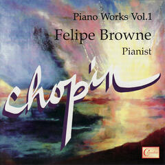 Chopin: Piano Works Vol. 1