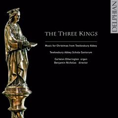 The Three Kings - music for Christmas from Tewkesbury Abbey