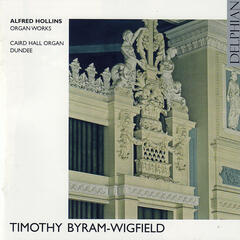Alfred Hollins: Organ Works, Caird Hall Organ, Dundee