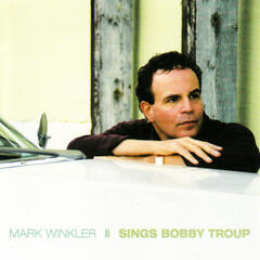 Sings Bobby Troup