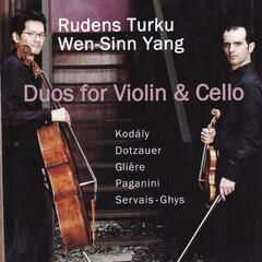 Kodály, Dotzauer, Glière, Paganini, Servais-Ghys: Duos for Violin and Cello