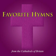 20 Favorite Hymns - from the Cathedrals of Britain