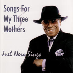 Songs for My Three Mothers
