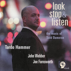 Look, Stop & Listen: The Music of Tadd Dameron