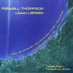 Works of Randall Thompson and Libby Larsen