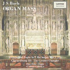 Bach: Organ Mass