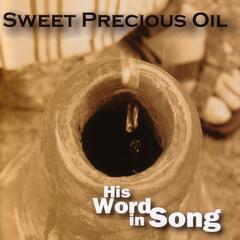 Sweet Precious Oil