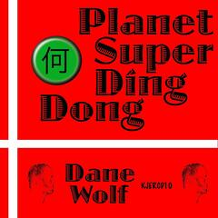 Planet Super Ding Dong