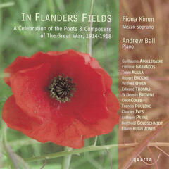 In Flander's Fields - A Celebration of the Poets & Composers of the Great War 1914-1918