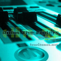 Ridin the Faders
