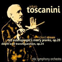 Strauss: Till Eulenspiegel's Merry Pranks, Op. 28 & Death and Transfiguration, Op. 24