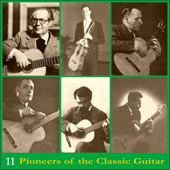 Pioneers of the Classic Guitar, Volume 11 - Recordings 1937-1941