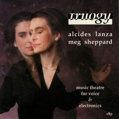Trilogy - Music Theatre for Voice & Electronics