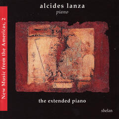 New Music from the Americas 2 - The Extended Piano