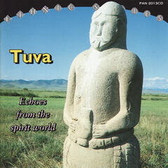 Tuva - Echoes from the Spirit World