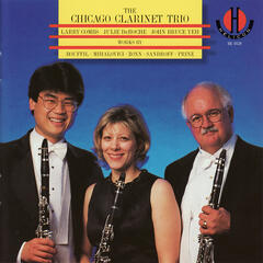 The Chicago Clarinet Trio Performs Bouffil, Mihalovici, Zonn, Sandroff, & Prinz