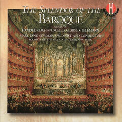 Handel, Bach, Purcell, Clarke, Telemann: The Splendor of the Baroque