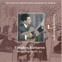 Yiorghos Katsaros Vol. 1 / Singers of Greek Popular Song in 78 rpm /  Recordings 1928 - 1934