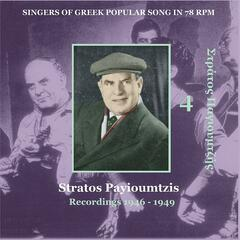 Stratos Payioumtzis [Pagioumtzis] Vol. 4 / Singers of Greek Popular Song in 78 rpm / Recordings 1946 - 1949