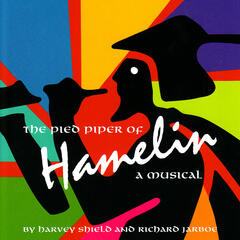 The Pied Piper of Hamelin - A Musical