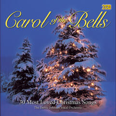 Carol of the Bells - 30 Most Loved A Cappella Christmas Songs
