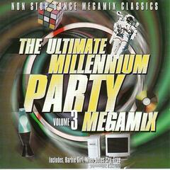 The Ultimate Millennium Party Megamix Volume 3