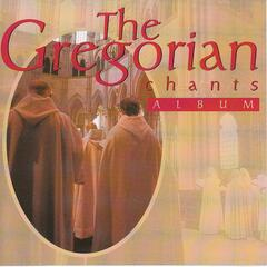 The Gregorian Chants Album