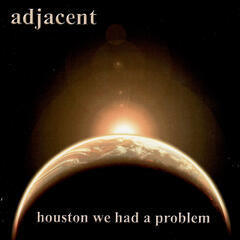 Houston We Had a Problem