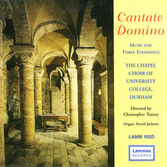 Cantate Domino - Music for Three Evensongs