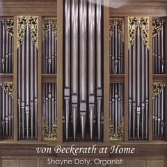 Von Beckerath At Home - Organ Solos