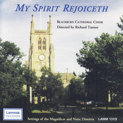 My Spirit Rejoiceth - Setting of the Magnificat and Nunc Dimittis