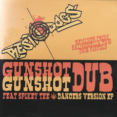 Gunshot Dub Dancers Version