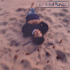 Transient Waves