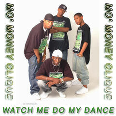 Watch Me Do My Dance (Single)