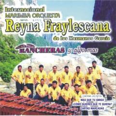 Rancheras Y Algo Mas - Internacional Marimba Orquesta Reyna Fraylescana De Los Hermanos García