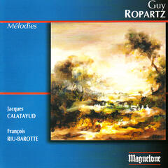 Ropartz: Mélodies