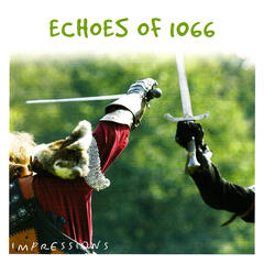 Echoes of 1066