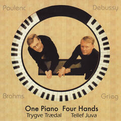 Brahms, Grieg, Debussy, Poulence: One Piano Four Hands