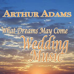 What Dreams May Come, Wedding Music