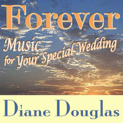 Forever, Music for Your Special Wedding